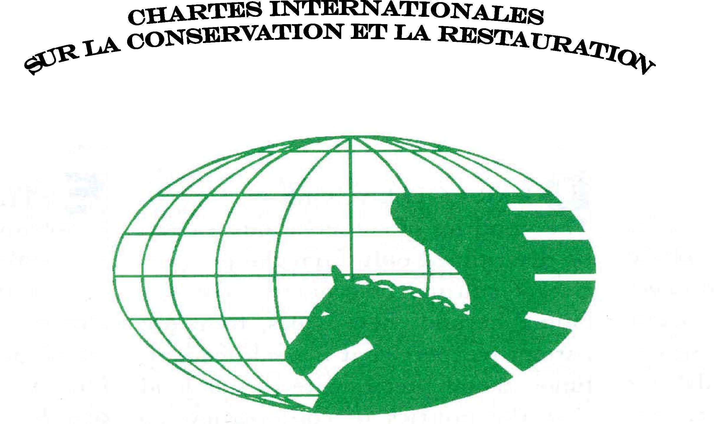 CHARTE INTERNATIONALE SUR LA CONSERVATION ET LA RESTAURATION DES MONUMENTS ET DES SITES